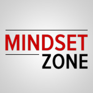 Mindset Zone Podcast
